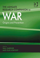 The Ashgate Research Companion to War