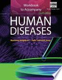 Workbook for Neighbors Tannehill Jones  Human Diseases