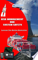 Risk Management and System Safety