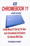 Acer Chromebook 11 User Guide