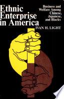 Ethnic Enterprise in America