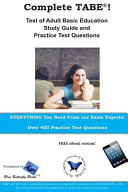 Complete Tabe  Test of Adult Basic Education Study Guide and Practice Questions