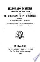 Il telegrafo d amore  Commedia in 3 atti  Versione di Pietro del Bondio