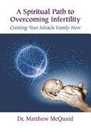 A Spiritual Path to Overcoming Infertility