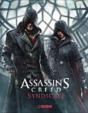 Assassin s Creed    The Art of Assassin s Creed   Syndicate