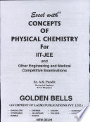 Excel with Concepts of Physical Chemistry for IIT-JEE