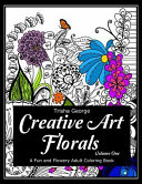Creative Art Florals : you immerse yourself in thisinspiring garden of...