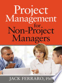 Project Management For Non Project Managers : do not understand their role in...