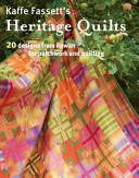 Kaffe Fassett S Heritage Quilts