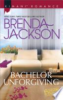 Bachelor Unforgiving