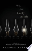 We  the Empty Vessels