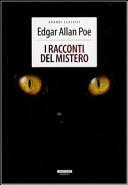 I racconti del mistero. Ediz. integrale by Edgar A. Poe