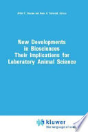 New Developments in Biosciences: Their Implications for Laboratory Animal Science