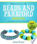 Making Jewelry with Beads and Paracord Bracelets   A Complete and Step by Step Guide