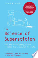 The Science Of Superstition : experimental research, hood's marvelous book is an important...