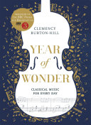 YEAR OF WONDER  Classical Music for Every Day