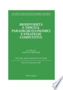 Biodiversit   e tipicit    Paradigmi economici e strategie competitive  Atti del XLII Convegno di Studi  Pisa  22 24 settembre 2005