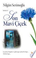 Son Mavi Çiçek