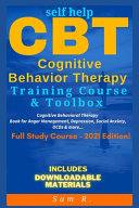 Self Help Cbt Cognitive Behavior Therapy Training Course Toolbox 2021 Edition
