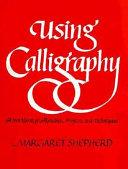 Using Calligraphy
