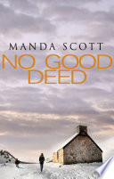 No Good Deed Terrifying Tale Of A Lone Woman