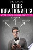 Tous irrationnels!