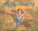 The Day I Could Fly book