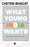 What Young India Wants Selected Non Fiction
