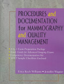 Procedures and Documentation for Mammography and Quality Management
