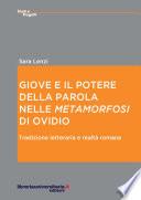 Giove e il potere della parola nelle    Metamorfosi    di Ovidio