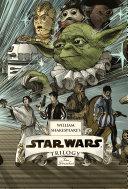 William Shakespeare s Star Wars Trilogy