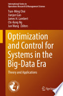 Optimization and Control for Systems in the Big Data Era