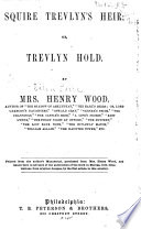 Ebook Squire Trevlyn's Heir Epub Mrs. Henry Wood Apps Read Mobile