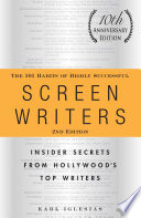 The 101 Habits of Highly Successful Screenwriters  10th Anniversary Edition