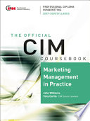 CIM Coursebook 07 08 Marketing Management in Practice