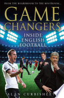 download ebook game changers: inside english football: from the boardroom to the bootroom pdf epub