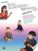 Kids Make Music Series  Kids Make Music  Babies Make Music  Too