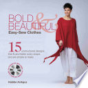 Bold   Beautiful Easy Sew Clothes