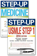 Step-Up To USMLE Step 1 2014 + Step-Up To Medicine : edition with the help of the physician educators...