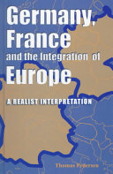 Germany, France, and the Integration of Europe