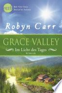 Grace Valley   Im Licht des Tages