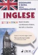 Inglese. Dizionario e guida alla conversazione