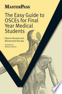 The Easy Guide to OSCEs for Final Year Medical Students