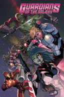 Guardians of the Galaxy by Brian Michael Bendis Vol  1 Omnibus