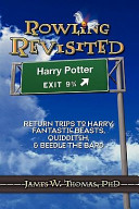 Rowling Revisited  Return Trips to Harry  Fantastic Beasts  Quidditch    Beedle the Bard