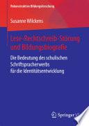 Lese Rechtschreib St  rung und Bildungsbiografie