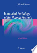 Manual of Pathology of the Human Placenta