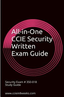 All-In-One CCIE Security 350-018 Written Study Guide : exam questions ($29.99), or access...
