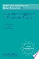 A Geometric Approach to Homology Theory