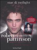Robert Pattinson. Il vero amore non muore mai